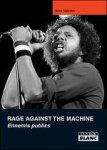 Rage Against The Machine - Ennemis Publics