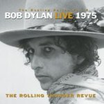 The Bootleg Series Vol. 5 : Bob Dylan Live 1975 - The Rolling Thunder Revue