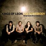 Pitié, arrêtez de chanter Use Somebody des Kings Of Leon