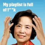 My playlist is full of f**k