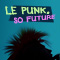 Punk, So Future
