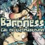 Call of the Mastodon : Baroness -