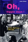 Oh, Hippie Days ! (Carnets américains 1966-1969)